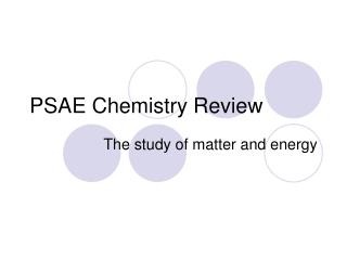 PSAE Chemistry Review