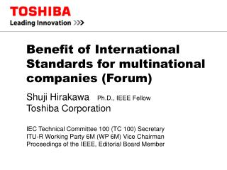 Benefit of International Standards for multinational companies (Forum)