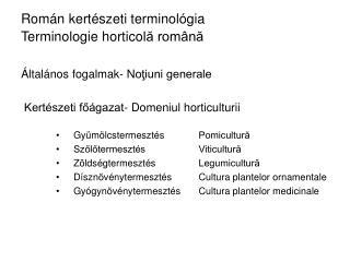 Rom án kertészeti terminológia