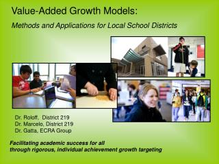 Value-Added Growth Models:  Methods and Applications for Local School Districts
