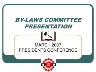 BY-LAWS COMMITTEE PRESENTATION