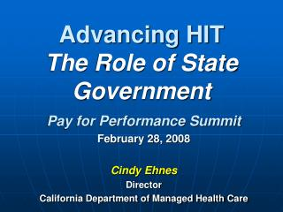 Advancing HIT  The Role of State Government