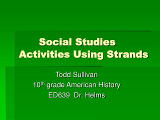 Social Studies  Activities Using Strands