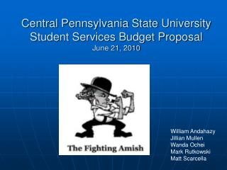 Central Pennsylvania State University Student Services Budget Proposal June 21, 2010