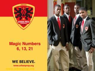 Magic Numbers 6, 13, 21