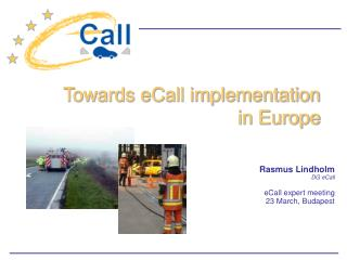 Rasmus Lindholm DG eCall eCall expert meeting 23 March, Budapest