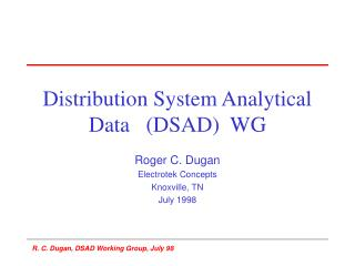 Distribution System Analytical Data   (DSAD)  WG