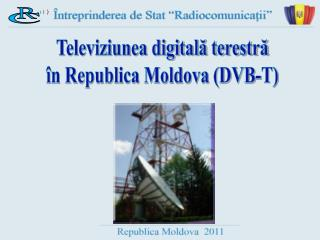 Televiziunea digitală terestră în Republica Moldova (DVB-T)