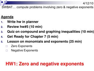 4/12/10 SWBAT… compute problems involving zero & negative exponents