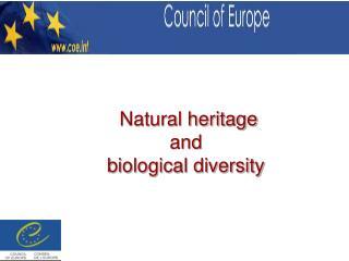 Natural heritage  and  biological diversity