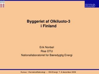 Byggeriet af Olkiluoto-3  i Finland