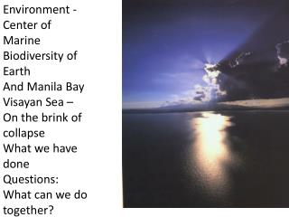 Environment - Center of Marine Biodiversity of Earth And Manila Bay