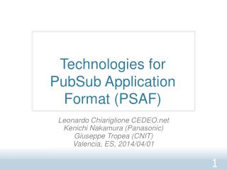 Technologies for  PubSub  Application Format (PSAF )