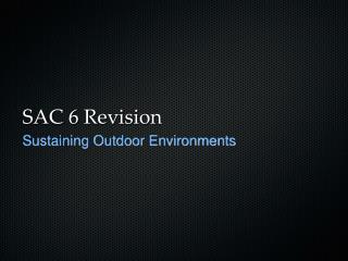 SAC 6 Revision