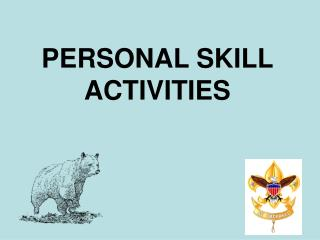 PERSONAL SKILL ACTIVITIES
