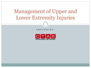 Management of Upper and Lower Extremity Injuries