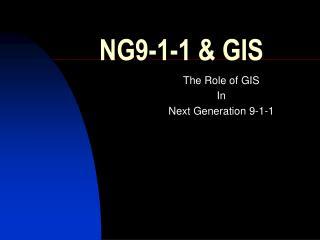 NG9-1-1 & GIS