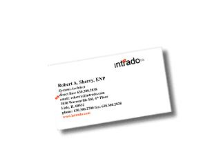 Robert A. Sherry, ENP Systems Architect direct line: 630.300.2838 email: rsherry@intrado