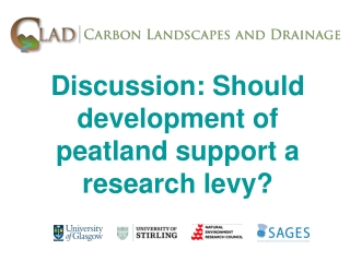 Discussion: Should development of peatland support a research levy