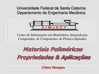 Universidade Federal de Santa Catarina Departamento de Engenharia Mecânica