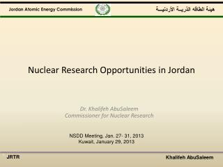 Nuclear Research Opportunities in Jordan