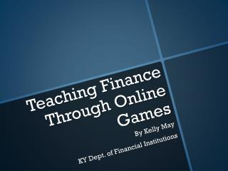 Teaching Finance Through Online Games