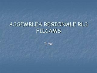 ASSEMBLEA REGIONALE RLS FILCAMS