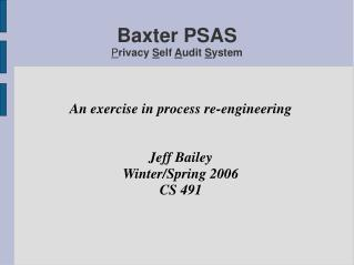 Baxter PSAS P rivacy  S elf  A udit  S ystem