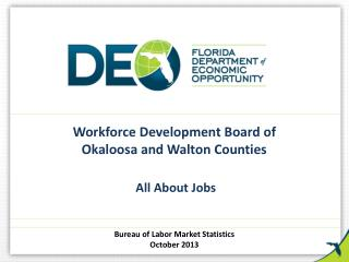 Workforce Development Board of  Okaloosa and Walton Counties All About Jobs