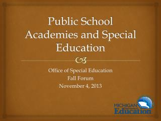 Public School Academies and Special Education
