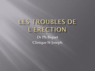 Les troubles de l' erection