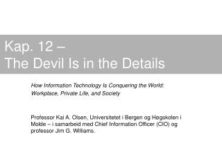 Kap. 12 – The Devil Is in the Details
