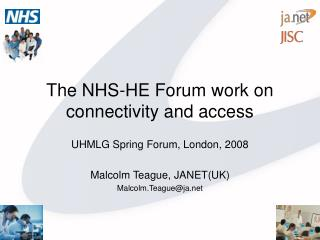 The NHS-HE Forum work on connectivity and access