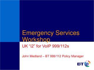 Emergency Services Workshop