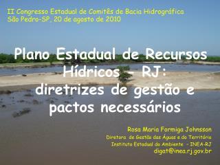 Plano Estadual de Recursos Hídricos - RJ:  diretrizes de gestão e pactos necessários