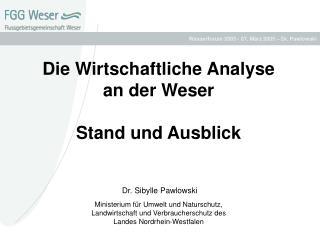 Die Wirtschaftliche Analyse  an der Weser Stand und Ausblick
