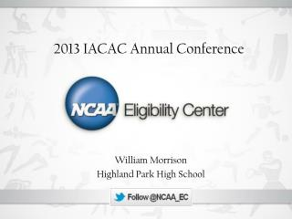 2013 IACAC Annual Conference