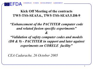 CEA Cadarache, 26 October 2005