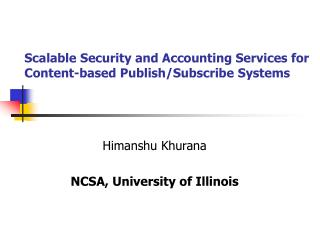 Scalable Security and Accounting Services for Content-based Publish/Subscribe Systems