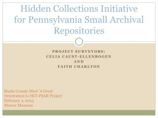 Hidden Collections Initiative for Pennsylvania Small Archival Repositories
