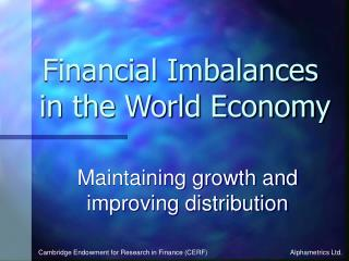 Financial Imbalances  in the World Economy