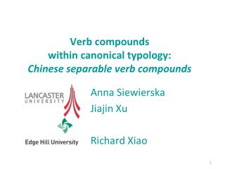 Verb compounds  within canonical typology:  Chinese separable verb compounds