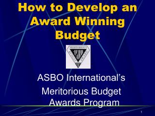 How to Develop an Award Winning Budget