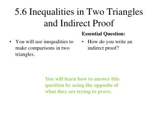 5.6 Inequalities in Two Triangles and Indirect Proof