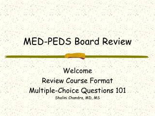 MED-PEDS Board Review