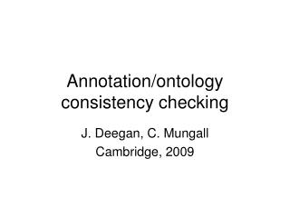 Annotation/ontology consistency checking