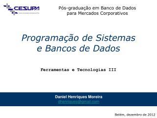 Programação de Sistemas e Bancos de Dados