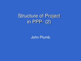 Structure of Project  in PPP-  (2)