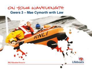 Gwers 3 – Mae Cymorth wrth Law