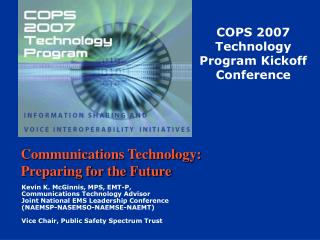 Communications Technology:  Preparing for the Future